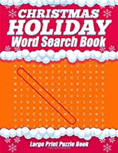 Christmas Holiday Word Search Book - Large Print Puzzle Book: 20 X-mas Winter Themed Word Search Puzzles For Adults And Kids of All Ages