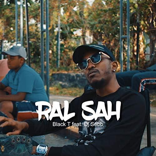 Black T feat. DJ Sebb