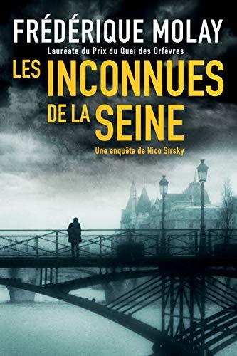 Les Inconnues de la Seine (Une enquête de Nico Sirsky) (French Edition)
