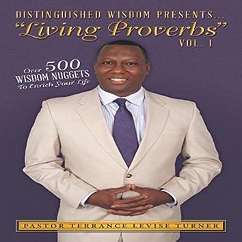 Distinguished Wisdom Presents... Living Proverbs, Vol. 1