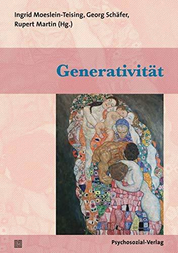 Generativität: Eine Publikation der DGPT (Bibliothek der Psychoanalyse)
