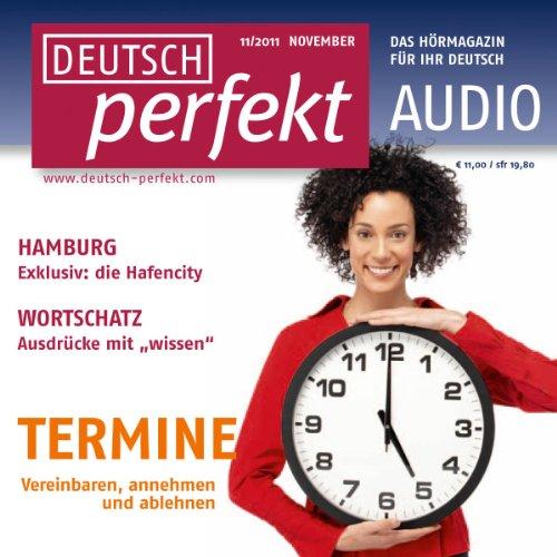Deutsch perfekt Audio – Termine vereinbaren 11/2011 Titelbild