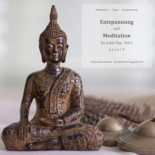 Entspannung und Meditation für jeden Tag, Teil 2 Titelbild