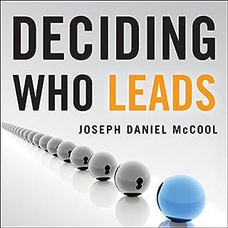 Deciding Who Leads cover art