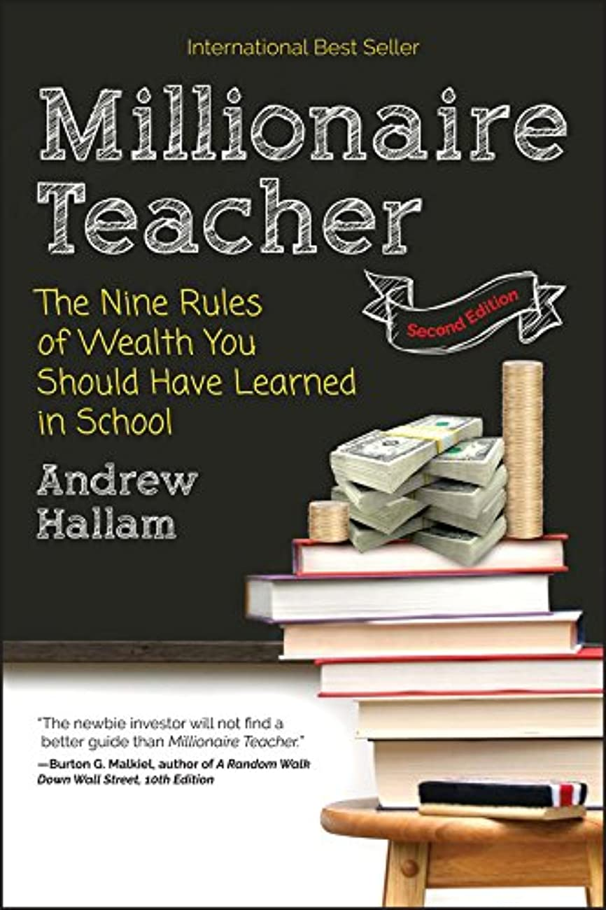 上流の旋回目指すMillionaire Teacher: The Nine Rules of Wealth You Should Have Learned in School (English Edition)