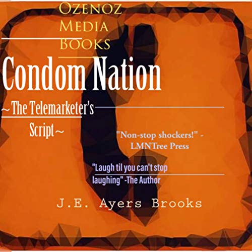 Condom Nation: Telemarketers (English Edition)