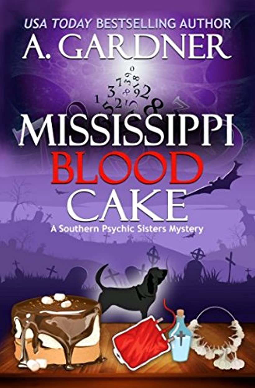 不調和人遠いMississippi Blood Cake (Southern Psychic Sisters Mysteries)