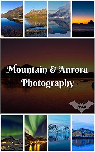 Nature Aurora Mountain Photography Photo Book: (Nature Photo,Sunset Photo, Sunrise Photo, Mountain Photo, Flower Photo, Landscape Photo, Tree Photo ) (Geographic Book 4) (English Edition)