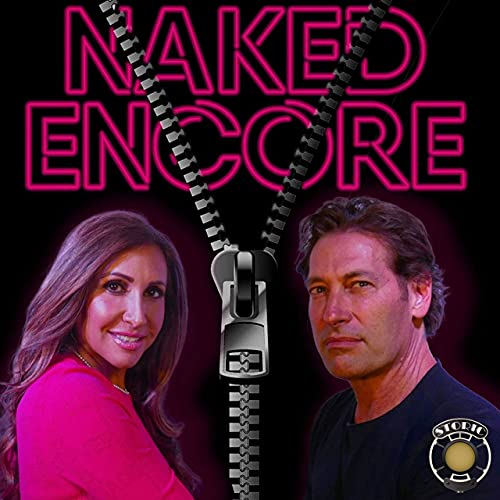 Naked Encore Podcast By Storic Podcasts cover art