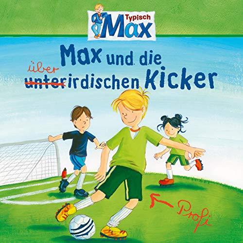 Max und die überirdischen Kicker Titelbild