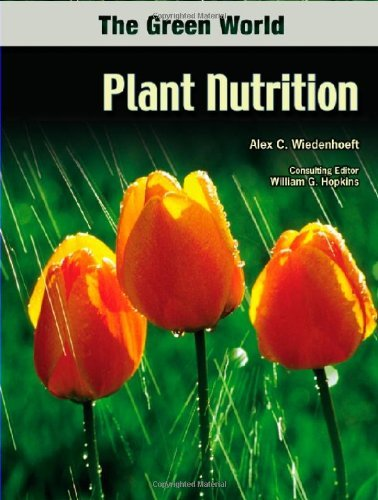 Plant Nutrition (Green World (Chelsea House)) (English Edition)