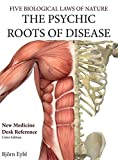 The Psychic Roots of Disease: A New Medicine (Color Edition): New Medicine (Color Edition) English