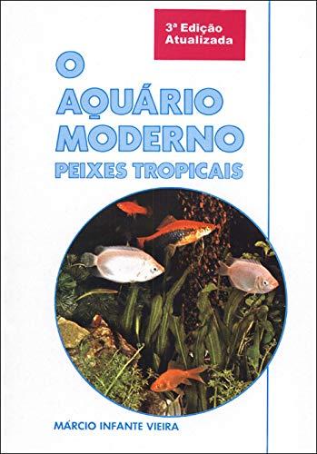 O Aquário Moderno, Peixes Tropicais