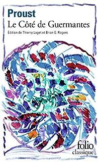 À la recherche du temps perdu, tome 3:Le côté de Guermantes par Marcel Proust