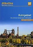 Hikeline Wanderführer Ruhrgebiet: Die schönsten Wanderungen im Ruhrgebiet 50 Touren, 440 km