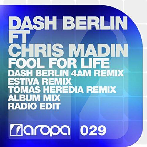 Dash Berlin, Estiva & Tomas Heredia feat. Chris Madin