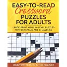 EASY-TO-READ CROSSWORD PUZZLES FOR ADULTS: LARGE-PRINT, MEDIUM-LEVEL PUZZLES THAT ENTERTAIN AND CHALLENGE