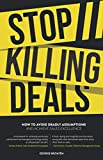 Stop Killing Deals: How to avoid deadly assumptions and achieve sales excellence