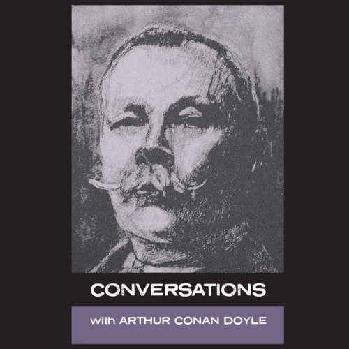 Conversations with Arthur Conan Doyle audiobook cover art