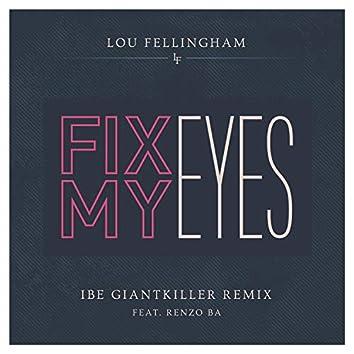 Fix My Eyes (feat. Renzo BA)