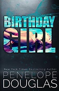 Birthday Girl by [Penelope Douglas]