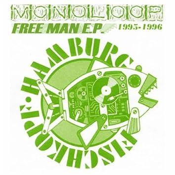 Free Man E.P. (1996)