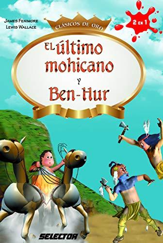 El Ultimo Mohicano Y Ben-Hur