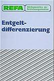 REFA Methodenlehre der Betriebsorganisation, Entgeltdifferenzierung - REFA
