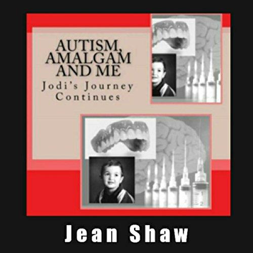 Autism, Amalgam and Me cover art