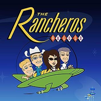 The Rancheros AU GO GO