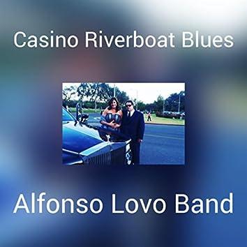 Casino Riverboat Blues