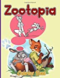 Zootopia Coloring Book: The Ultimate Creative Zootopia Adults Coloring Books With Crayons