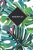 Maldivas: Cuaderno de diario de viaje gobernado o diario de viaje: bolsillo de viaje forrado para hombres y mujeres con líneas