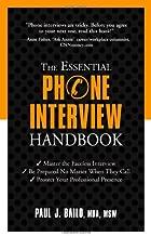 The Essential Phone Interview Handbook (Essential Handbook)