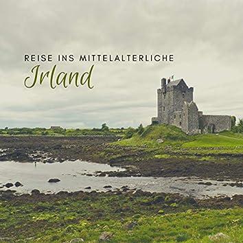 Reise ins mittelalterliche Irland – Keltische Harfe & Naturmusik, Irische Folk-Klänge im Hintergrund für Achtsamkeit und Tiefenentspannung