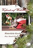 Vorfreude auf Weihnachten: Winterliche Geschichten (German Edition)