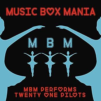 MBM Performs Twenty One Pilots, Vol. 1