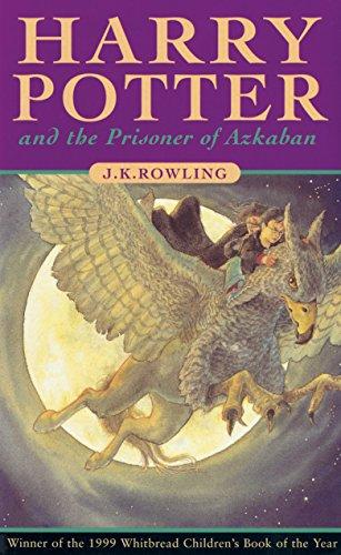 Harry Potter 3, Harry Potter and the Prisoner of Azkaban, J.k. Rowling, Bloomsbury / Raincoat, Uk/canadian, Hardcover