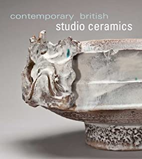 Contemporary British Studio Ceramics (Mint Museum of Craft and Design) by Annie Carlano (24-Aug-2010) Hardcover