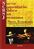 Nuevo Comentario Bíblico San Jerónimo: Nuevo Testamento (Ediciones bíblicas EVD)