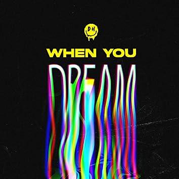 When You Dream