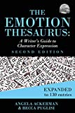 The Emotion Thesaurus: A Writer's Guide to Character Expression (Second Edition) (Writers Helping Writers Series Book 1) (English Edition)