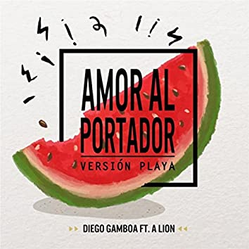 Amor al Portador (feat. A Lion)