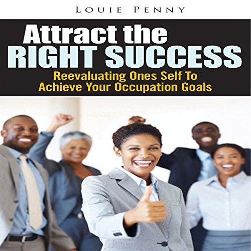 Attract the Right Success audiobook cover art