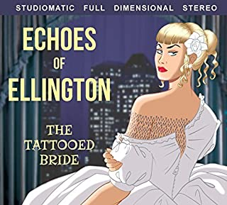 Echoes of Ellington: The Tattooed Bride CD by Duke Ellington
