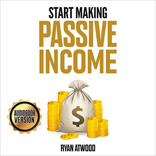 Start Making Passive Income cover art