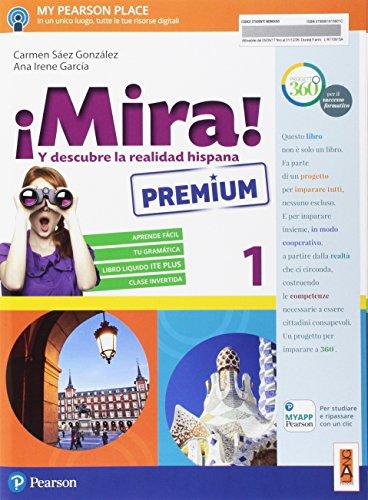 ¡Mira! Y descubre la realidad hispana. Per la Scuola media. Con e-book. Con espansione online [Lingua spagnola]