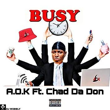 Busy (feat. Chad Da Don)
