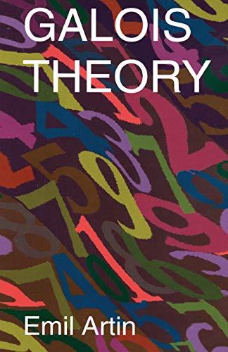GALOIS THEORY REV/E 2/E (Notre Dame Mathematical Lectures)