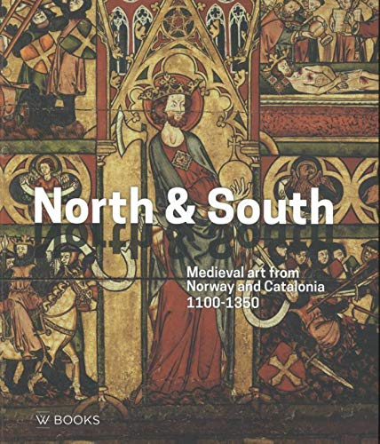 North & South: Medieval art from Nordway and Catalonia 1100-1350